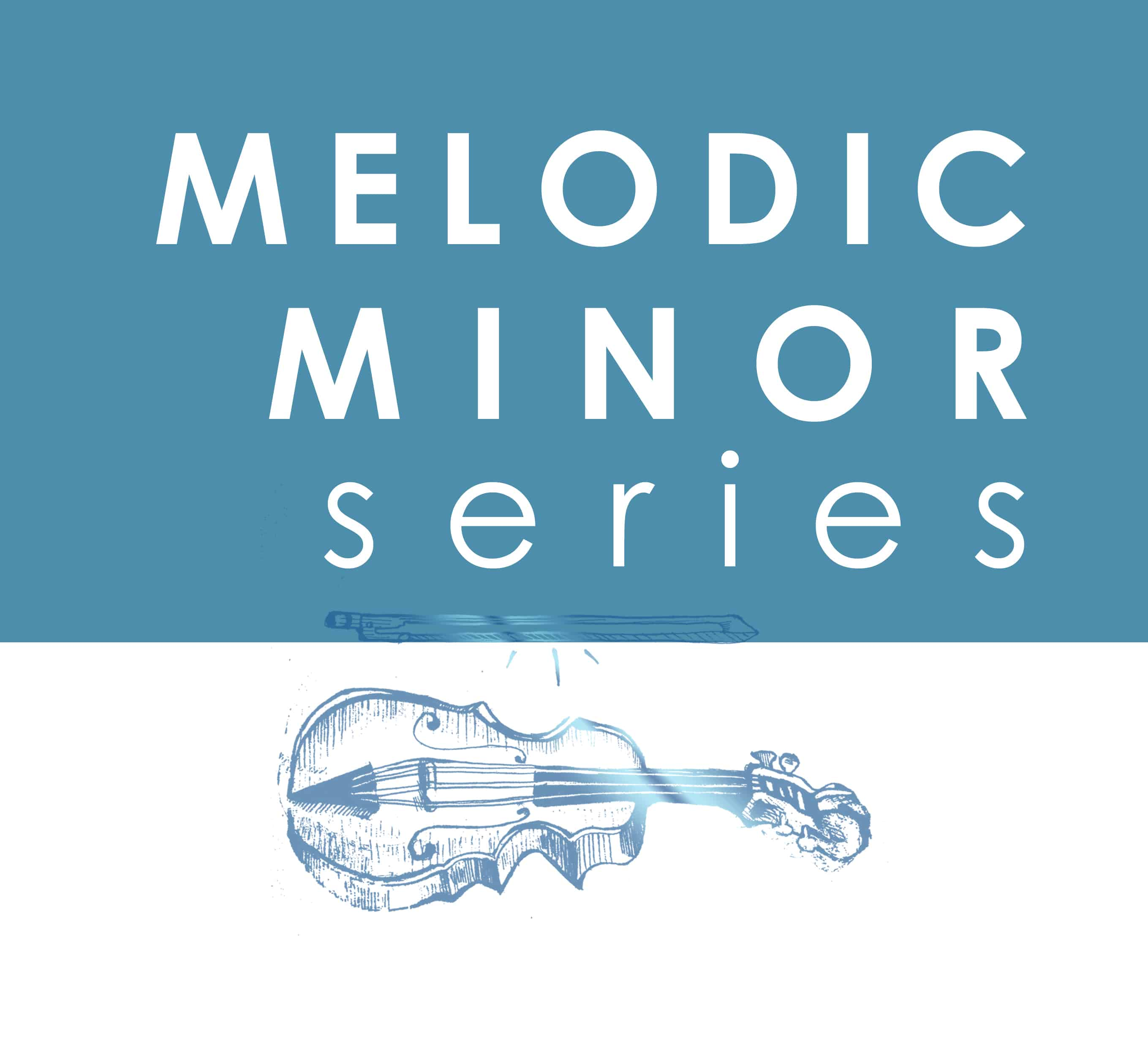 Melodic Minor Scale Master Series (Video Series + Additional Materials)